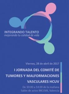 1ª Jornada del Comité de Tumores y Malformaciones Vasculares del Hospital Clínico de Valencia