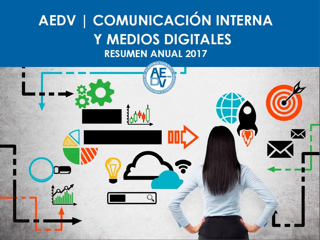 Informe Anual Comunicación Interna y Medios Digitales 2017